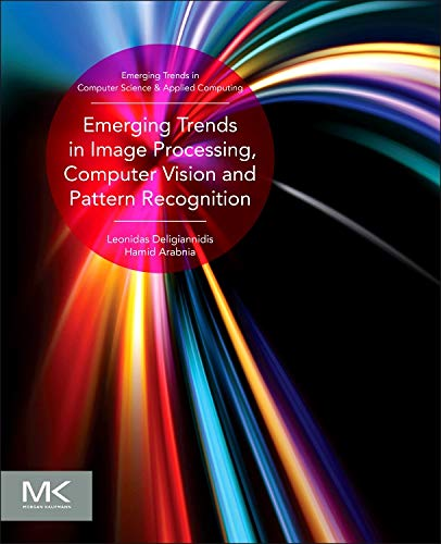 PDF Emerging Trends in Image Processing Computer Vision and Pattern Recognition Emerging Trends in Computer Science and Applied Computing