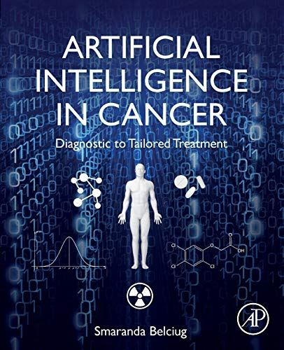 Artificial Intelligence in Cancer: Diagnostic to Tailored Treatment 电子书 第1张