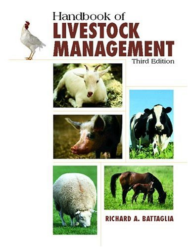 Handbook of Livestock Management (3rd Edition), Battaglia, Richard A.