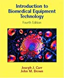 Introduction to Biomedical Equipment Technology (4th Edition)