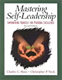 Buy Mastering Self Leadership: Empowering Yourself for Personal Excellence from Amazon