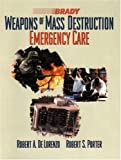 Weapons of Mass Destruction: Emergency Care - book cover picture