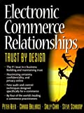 Buy Electronic Commerce Relationships: Trust By Design from Amazon