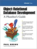 Object-relational database development: a plumber's guide