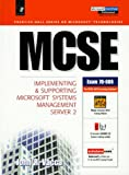 MCSE Implementing and Supporting Microsoft Systems Management Server 2 - book cover picture