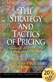 The Strategy and Tactics of Pricing: A Guide to Profitable Decision Making (3rd Edition)