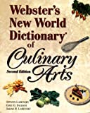 Webster's New World Dictionary of Culinary Arts (Trade Version) (2nd Edition)