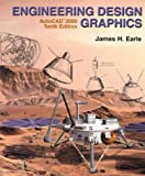 Engineering Design Graphics-AutoCAD® 2000 by James H. Earle