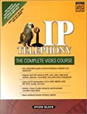 IP Telephony: The Complete Video Course