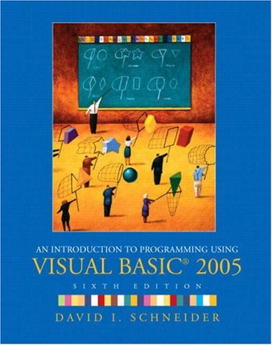 Book cover for Introduction to Programming Using Visual Basic 2005 An 6th Edition