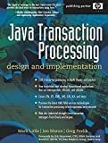 Java Transaction Processing : Design and Implementation