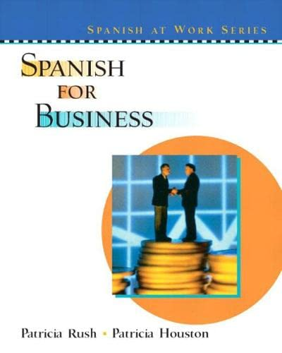 Spanish for Business (Spanish at Work Series)