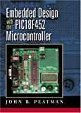 Embedded Design with the PIC18F452