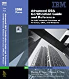 Advanced DBA Certification Guide and Reference for DB2 UDB v8 for Linux, Unix and Windows - book cover picture