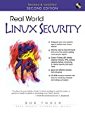 Real-world Linux security: intrusion, prevention, detection, and recovery