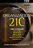 Buy Organization 21C: Someday All Organizations Will Lead This Way from Amazon