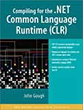 Compiling for the .NET Common Language Runtime Cover