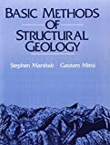 Basic Methods of Structural Geology (1st edition)