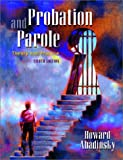 Probation and Parole: Theory and Practice (8th Edition)