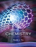 image of Chemistry : A Molecular Approach
