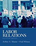 Buy Labor Relations, 11th Edition from Amazon
