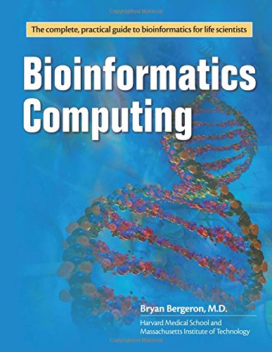 Bioinformatics Computing by Bryan Bergeron