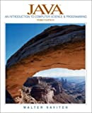 Java: An Introduction to Computer Science and Programming, Third Edition