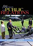 Buy The Practice of Public Relations, Ninth Edition from Amazon