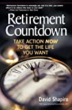 Buy Retirement Countdown : Take Action Now to Get the Life You Want from Amazon