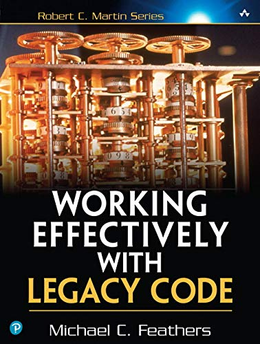 Working Effectively with Legacy Code Book Cover Picture