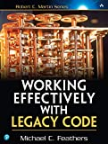 Front cover of Working Effectively with Legacy Code