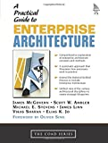 The Practical Guide to Enterprise Architecture
