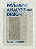 Pavement Analysis and Design, Second Edition