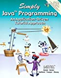 Simply Java Programming: An Application-Driven Tutorial Approach - book cover picture