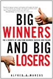 Buy Big Winners and Big Losers : The 4 Secrets of Long-Term Business Success and Failure from Amazon