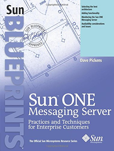 Book Cover: Sun ONE Messaging Server: Practices and Techniques for Enterprise Customers