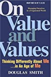 Buy On Value and Values : Thinking Differently About We in an Age of Me from Amazon