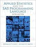 Applied Statistics and the  SAS Programming Language (5th Edition) - book cover picture