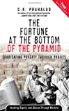 Buy The Fortune at the Bottom of the Pyramid: Eradicating Poverty Through Profits from Amazon