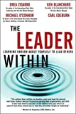 Buy The Leader Within : Learning Enough About Yourself to Lead Others from Amazon