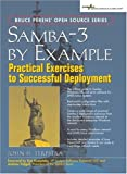 Samba-3 by Example : Practical Exercises to Successful Deployment (Bruce Perens Open Source) - book cover picture