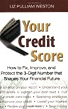 Buy Your Credit Score : How to Fix, Improve, and Protect the 3-Digit Number that Controls Your Financial Future from Amazon