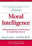Buy Moral Intelligence : Enhancing Business Performance and Leadership Success from Amazon