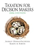 Buy Taxation for Decision Makers 2006 from Amazon