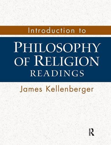 Introduction to Philosophy of Religion: Readings, Kellenberger, James