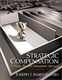 Buy Strategic Compensation: A Human Resource, Third Edition from Amazon