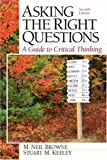 Asking the Right Questions: A Guide to Critical Thinking, Seventh Edition - book cover picture