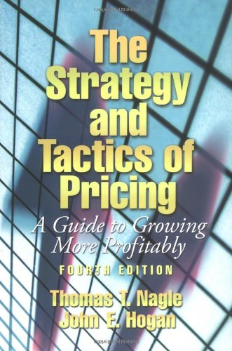 604. The Strategy and Tactics of Pricing: A Guide to Growing More Profitably