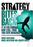 Buy Strategy Bites Back : It Is Far More, and Less, than You Ever Imagined from Amazon