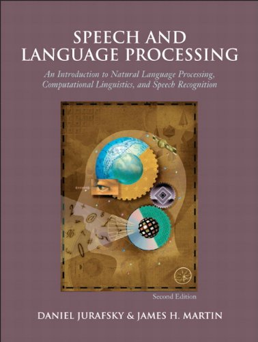 Speech and Language Processing, 2nd Edition - Daniel Jurafsky, James H. Martin